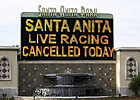 Santa Anita Cancels Sunday Card