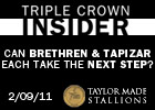 Triple Crown Insider - 02/09/2011
