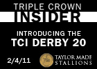 Triple Crown Insider - 02/04/2011 (Video)