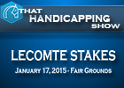 That Handicapping Show: The Lecomte Stakes