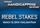 That Handicapping Show: The Rebel Stakes