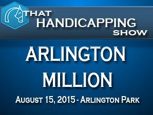 That Handicapping Show: The Arlington Million