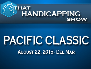 That Handicapping Show: The Pacific Classic
