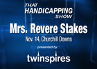 THS: Mrs. Revere Stakes (Video)