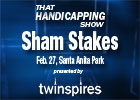 THS: Sham Stakes and Davona Dale