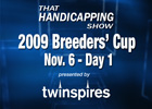 THS: 2009 Breeders' Cup - Day 1