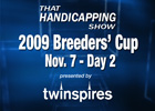 THS: 2009 Breeders' Cup - Day 2