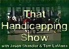 That Handicapping Show: August 7 (Video)