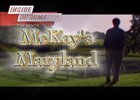 McKay's Maryland - Part 1