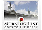 The Morning Line Returns for Derby 134