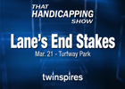 THS: Lane&#39;s End Stakes