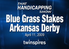 THS: Blue Grass &amp; Arkansas Derby (Video)