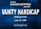 THS: The Vanity Stakes