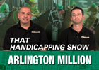 That Handicapping Show: Aug. 7 Episode