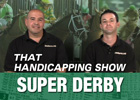 That Handicapping Show: Sept. 18 (Video)
