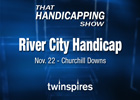 That Handicapping Show: Nov. 20 Episode