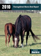 2010 Thoroughbred Mares Bred Report