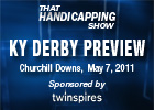 THS: Kentucky Derby Preview 2011