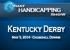 That Handicapping Show: Kentucky Derby