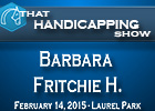 That Handicapping Show: Barbara Fritchie H.