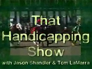 That Handicapping Show: Sept 11 (Video)