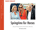 West Coast Regional: Springtime for Horses